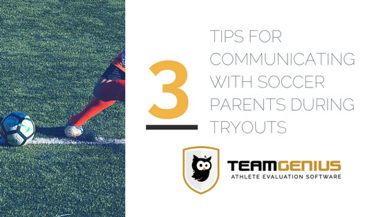 communicating with soccer parents about tryouts