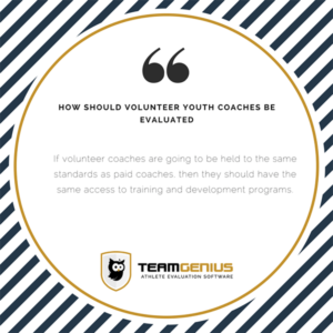 train volunteer youth coaches to evaluate same