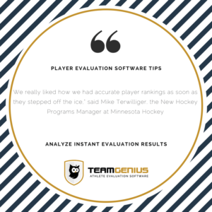 analyze results instantly with player evaluation software