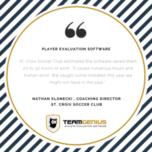 Player Evaluation Software saves time