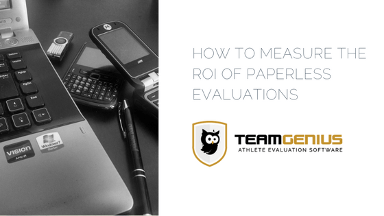 Return on Investment Paperless Evaluations