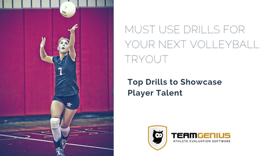 Must Use Drills for Your Next Volleyball Tryout