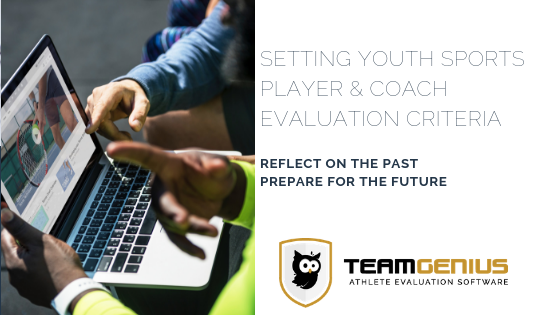 Setting Player & Coach Evaluation Criteria for Youth Sports