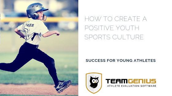How to Create a Positive Youth Sports Culture