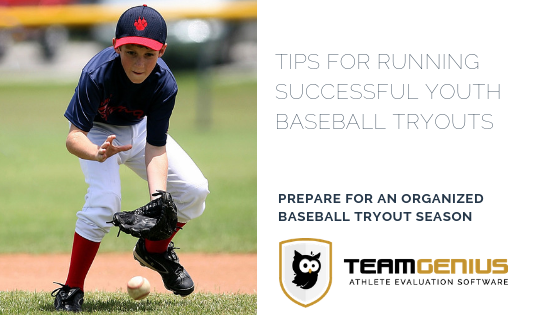 Tips for Running Successful Youth Baseball Tryouts