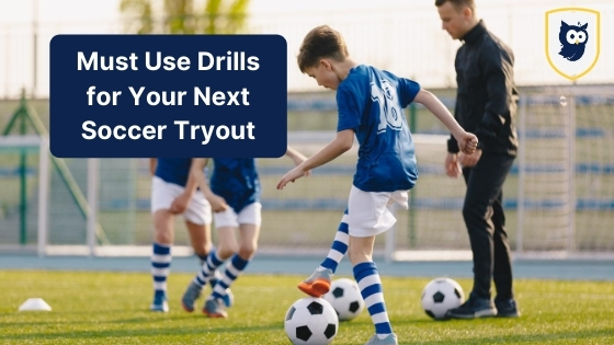 soccer tryout drills