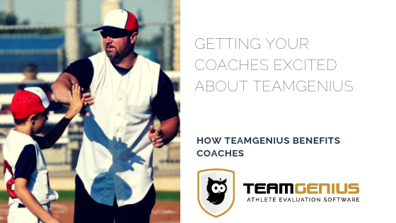 Getting coaches excited about TeamGenius