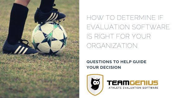 How to Determine if Evaluation Software is Right for your Organization