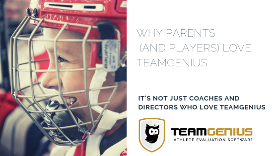 Parents and Players Love TeamGenius player evaluation software