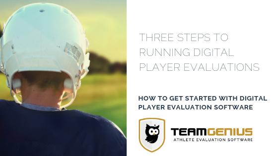 Running Digital Player Evaluations