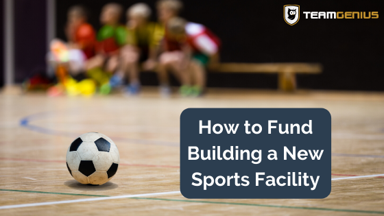 building a sports facility